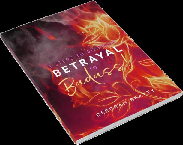 Betrayal to Badass ebook